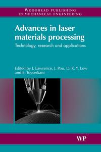 AdvancesinLaserMaterialsProcessingTechnology,ResearchandApplication