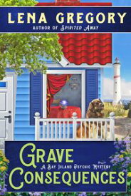 Grave Consequences【電子書籍】[ Lena Gregory ]