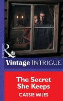 The Secret She Keeps (Mills & Boon Intrigue) (Top Secret Babies, Book 6)