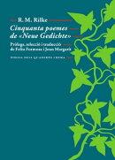 Cinquanta poemes de «Neue Gedichte»