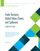 Trade Tensions, Global Value Chains, and Spillovers