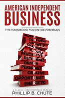 American Independent Business: The Handbook for Entrepreneurs (A 1980s Classic Reprint)