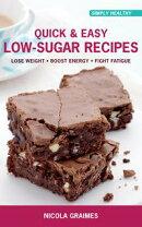 Quick & Easy Low-Sugar Recipes