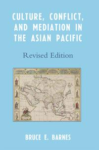 Culture,Conflict,andMediationintheAsianPacific