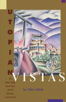 Utopian Vistas