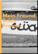 Mein Freund Erich Fromm