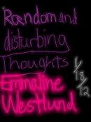 Random and Disturbing Thoughts