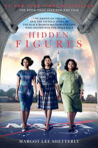 HiddenFiguresTheAmericanDreamandtheUntoldStoryoftheBlackWomenMathematiciansWhoHelpedWintheSpaceRace