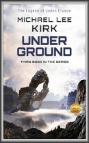 Under Ground: Jaden Crusoe Book 3
