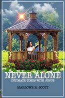 Never Alone: Intimate Times With Jesus