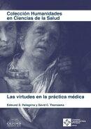 Las virtudes en la práctica médica