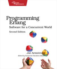 Programming ErlangSoftware for a Concurrent World【電子書籍】[ Joe Armstrong ]