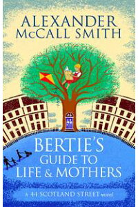 Bertie'sGuidetoLifeandMothers
