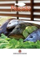 Pescado: saúde e nutrição