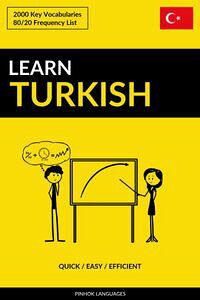 LearnTurkish:Quick/Easy/Efficient:2000KeyVocabularies
