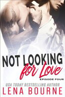 Not Looking for Love: Episode Four