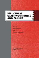 Structural Crashworthiness and Failure: Proceedings of the Third International Symposium on Structural Crash…