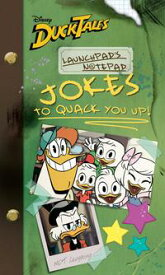 DuckTales: Launchpad's Notepad: Jokes That Will QUACK You Up【電子書籍】[ Disney Book Group ]