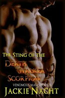 The Sting of the Death Stalker Scorpion