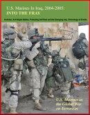 U.S. Marines in Iraq, 2004-2005: Into the Fray - U.S. Marines in the Global War on Terrorism, Al-Anbar, Al-F…