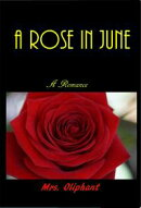 A Rose in June