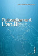 Ruissellement, l'an 01