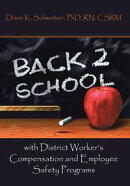 Going Back to School with District Worker'S Compensation and Employee Safety Programs