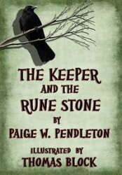 The Keeper and the Rune Stone, Book I of The Black Ledge Series
