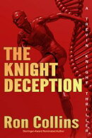 The Knight Deception