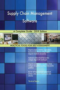 SupplyChainManagementSoftwareACompleteGuide-2019Edition