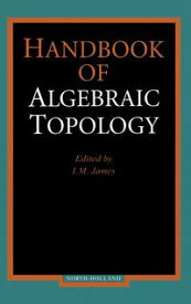 Handbook of Algebraic Topology【電子書籍】