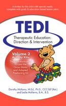 Therapeutic Education Direction & Intervention (TEDI): Volume 2: Activity Kits for Special Needs Children: C…