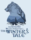 The Winter's Tale Illustrated