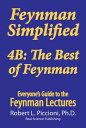 Feynman Lectures Simplified 4BThe Best of Feynman【電子書籍】[ Robert Piccioni ]