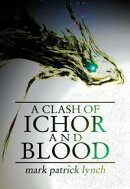 A Clash of Ichor and Blood