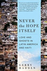 NevertheHopeItselfLoveandGhostsinLatinAmericaandHaiti