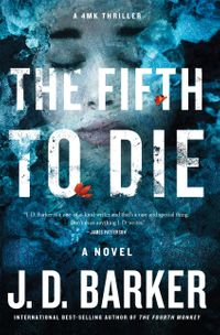 The Fifth to Die【電子書籍】[ J. D. Barker ]