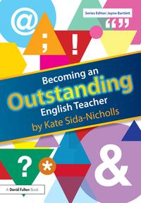 Becoming an Outstanding English Teacher【電子書籍】[ Kate Sida-Nicholls ]