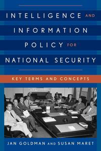 IntelligenceandInformationPolicyforNationalSecurityKeyTermsandConcepts