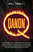 QANON How the Deep State Control Your Mind. The Battle Against Conspiracy Theory. The New World Order; Illum…