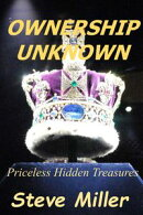 Ownership Unknown: Priceless Hidden Treasures