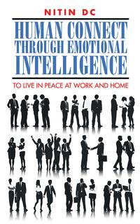 HumanconnectthroughEmotionalIntelligenceToliveinpeaceatworkandhome