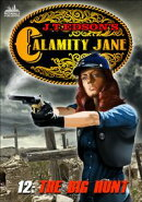 Calamity Jane 12: The Big Hunt
