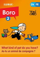 What kind of pet do you have? / As-tu un animal de compagnie ? (Boro#2)