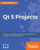 QT 5.x Blueprints - Second Edition