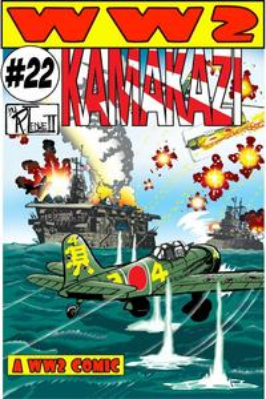 World War 2 Kamakazi【電子書籍】[ Ronald Ledwell Sr ]