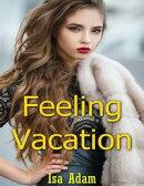 Feeling Vacation