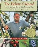 The Holistic Orchard