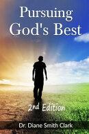 Pursuing God's Best