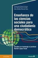 Enseñanza de las ciencias sociales para una ciudadanía democrática